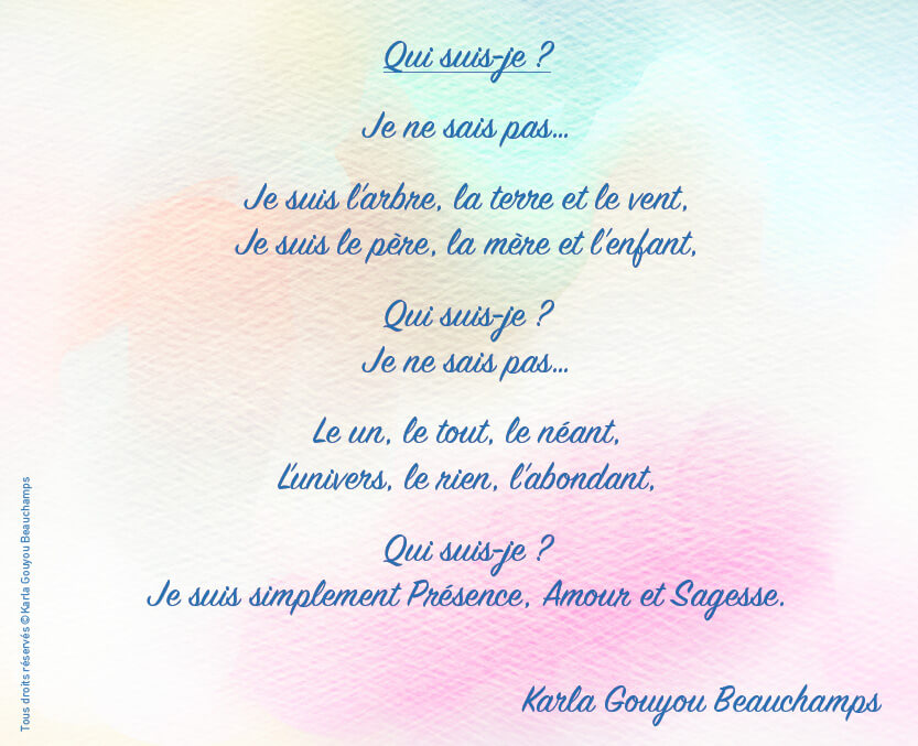 poeme Qui-suis-je ? tous droits réservés . © Karla Gouyou Beauchamp