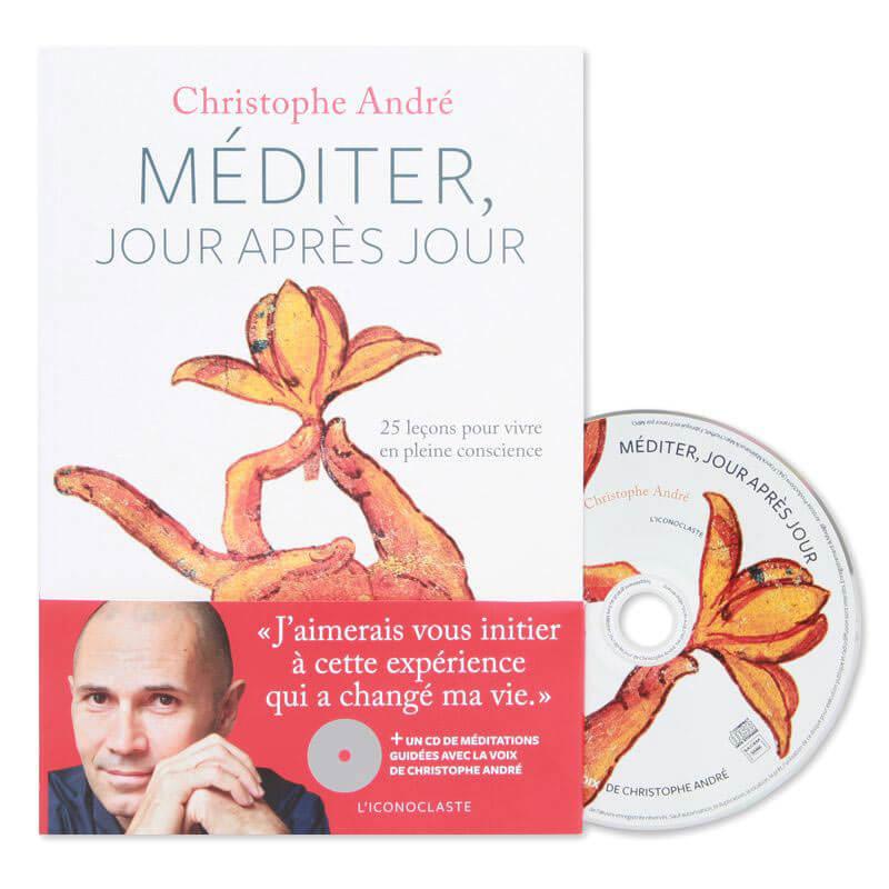 Méditer jour après jour - livre de Christophe André